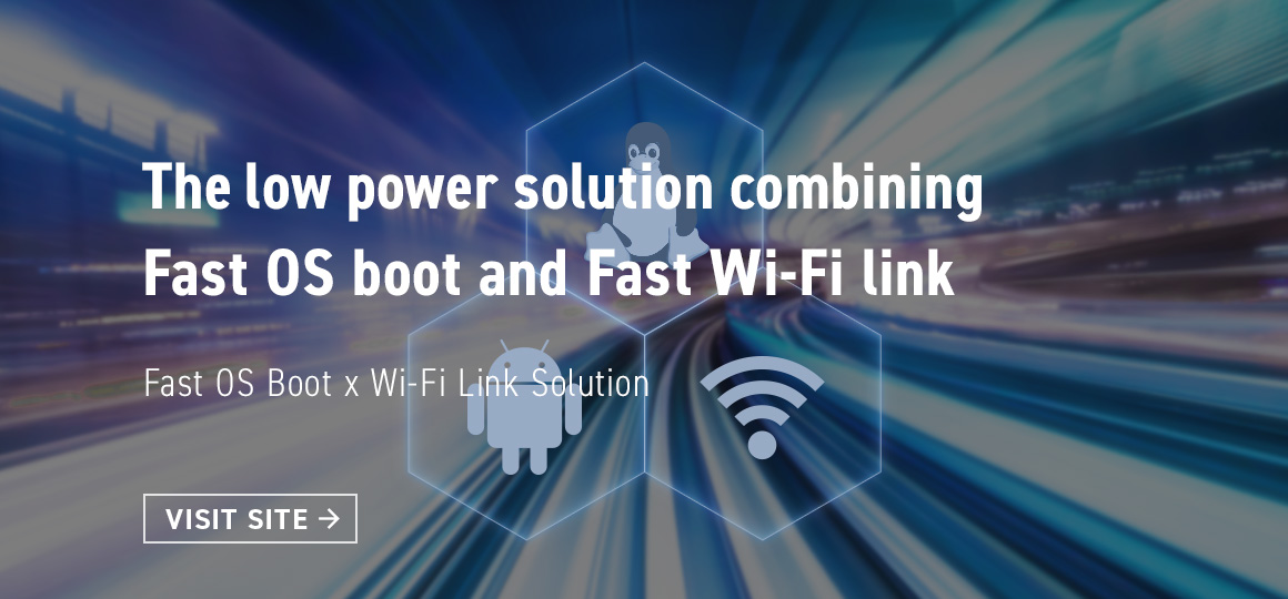 Fast OS Boot x Wi-Fi Link Solution